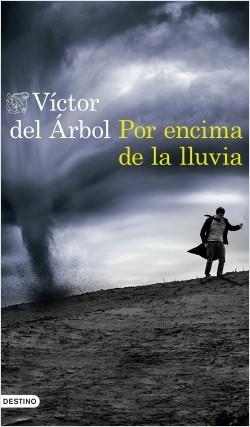 por-encima-de-la-lluvia_victor-del-arbol